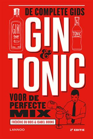 Gin & Tonic; de complete gids